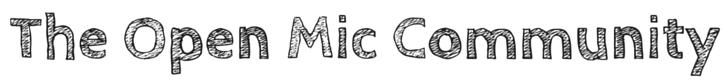 The Open Mic Community