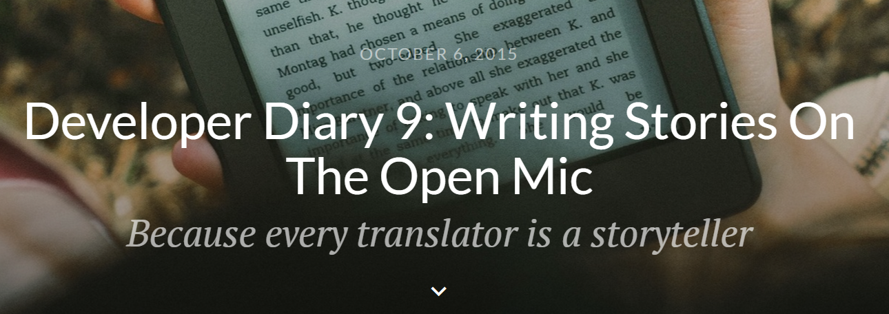 Developer Diary 9 Writing Stories On The Open Mic Title and Subtitle on The Open Mic (find translators on theopenmic.co)