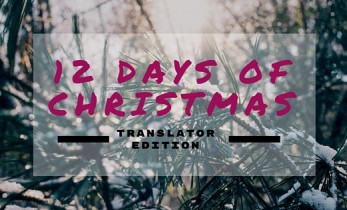 12 Days of Christmas (Translator edition)