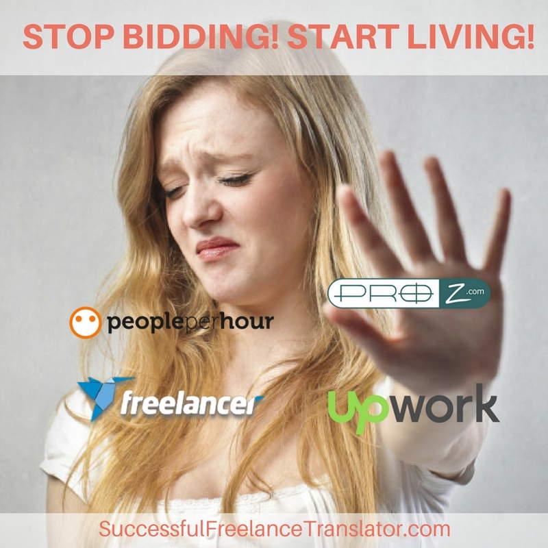 Stop bidding! Start living