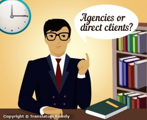 translation agencies or direct clients