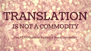Translation is not a commodity