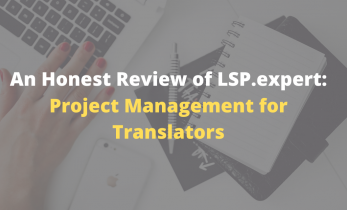 An Honest Review of LSP.expert: Project Management for Translators